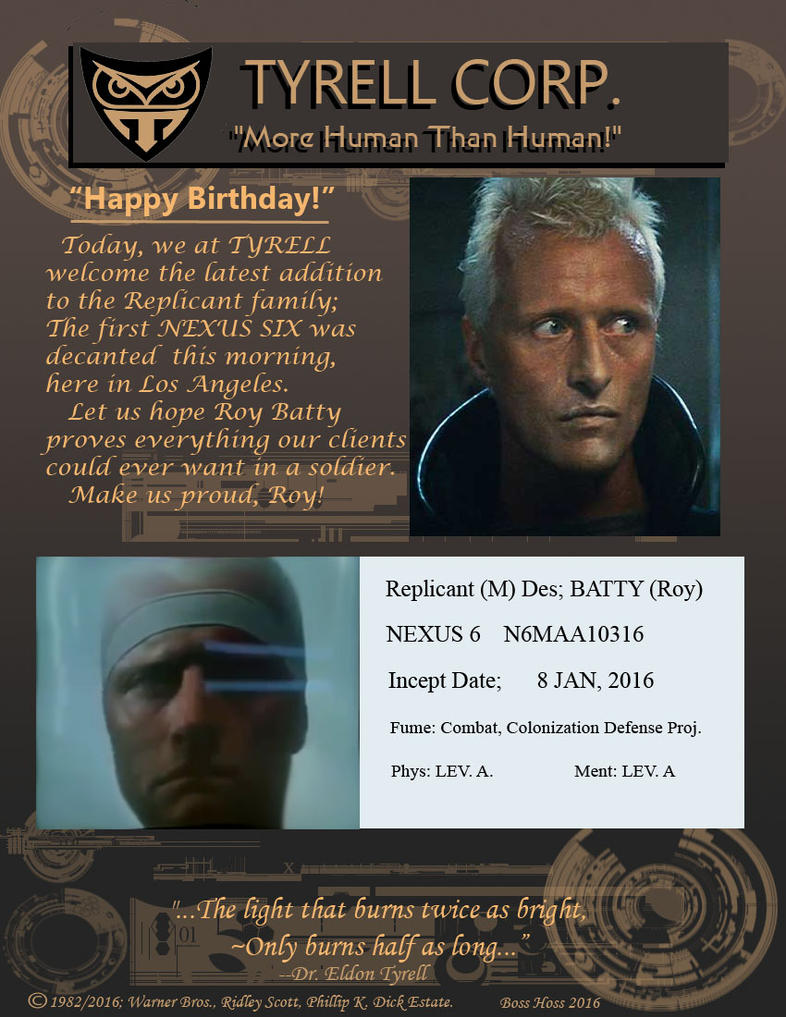 Blade Runner, Roy Batty's Birthday by Boss-Hoss1