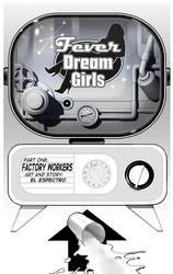 Fever Dream Girls