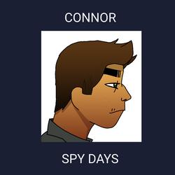 Connor: Spy Days by Meetthespy66