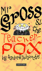 Teacherpox Cover second attempt by Andrew-Ashcroft