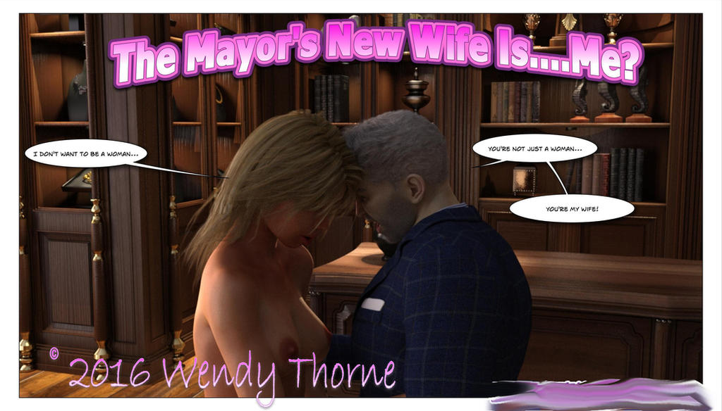 The Mayor's New Wife Is...Me is now available! by Wendy-The-Red