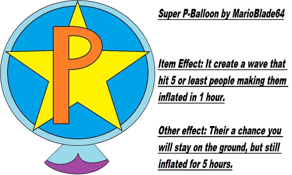 P Balloon: Super P-Balloon By MarioBlade64 On DeviantArt