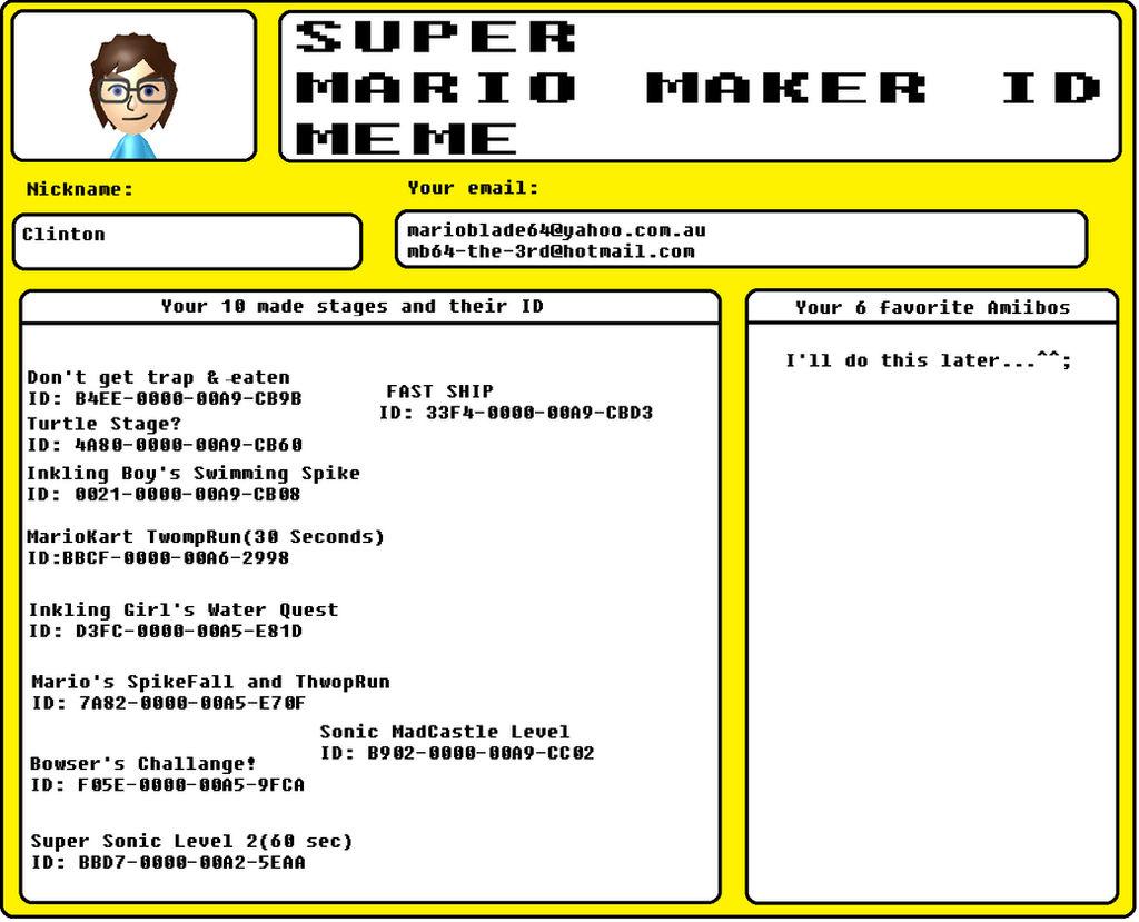 MB64's Super Mario Maker ID Meme by MarioBlade64 on DeviantArt