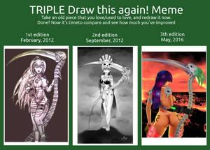 TRIPLE Draw this again! Meme