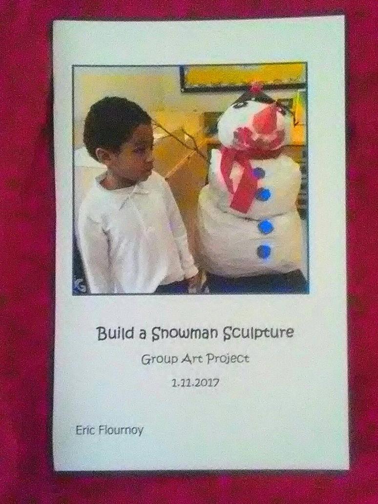 Eric's Snowman  by Ellecia