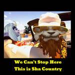 Sha Country!