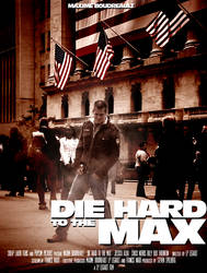 Die Hard to the Max