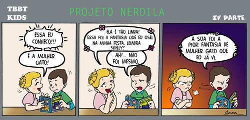 Projeto Nerdila IV by Melgross