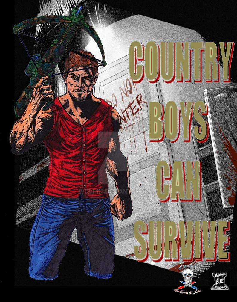 COUNTRY BOYS CAN SURVIVE  colab by CDL113