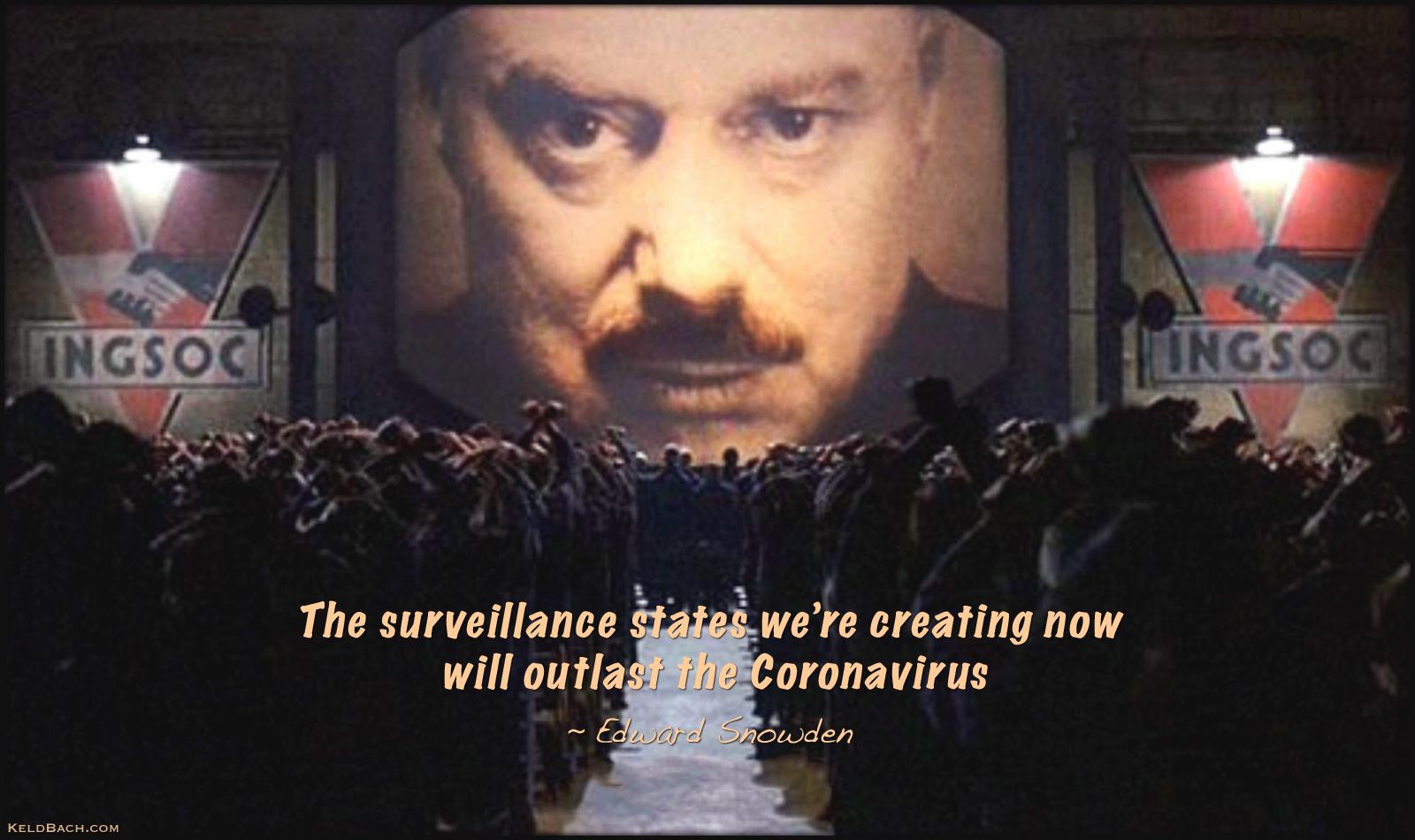 The Surveillance States Will Outlast Coronavirus