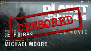 Michael Moore's New Film Banned by YouTube