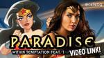 [VIDEO] Wonder Woman - Paradise