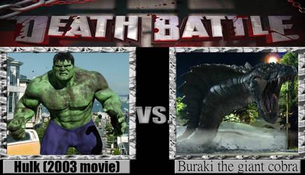 Hulk (2003 movie) vs Buraki the giant cobra
