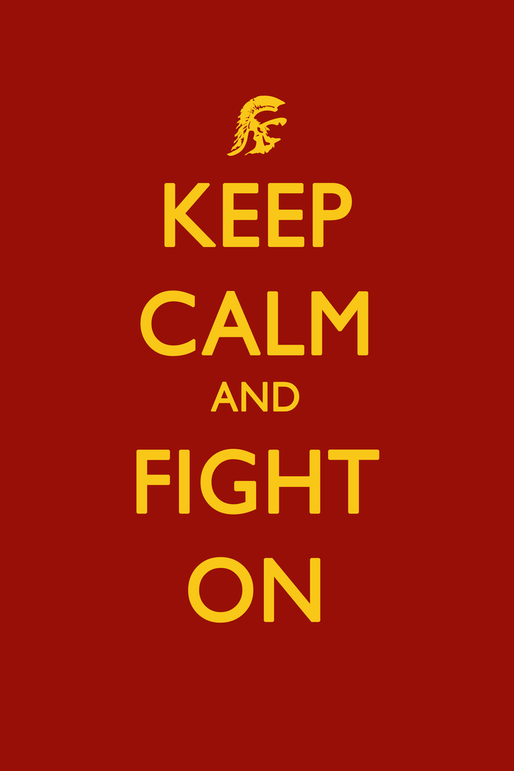 Usc Trojans Fight On Wallpaper Keep Calm and Fight On...