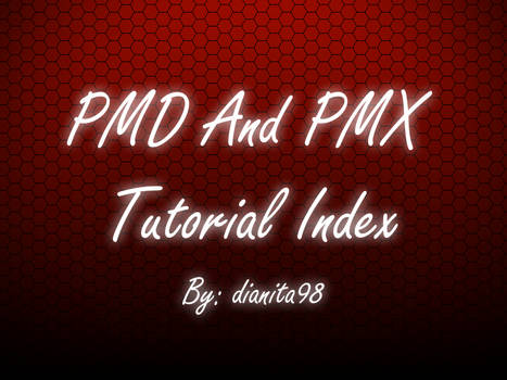 PMD\PMX tutorials index