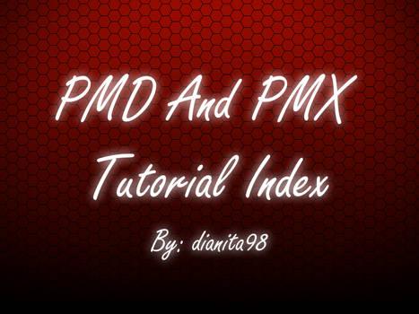 PMD\PMX tutorials index