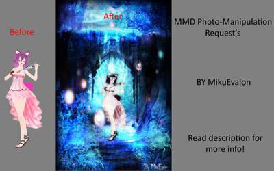 MMD Photo-Manipulation Request's {Open}
