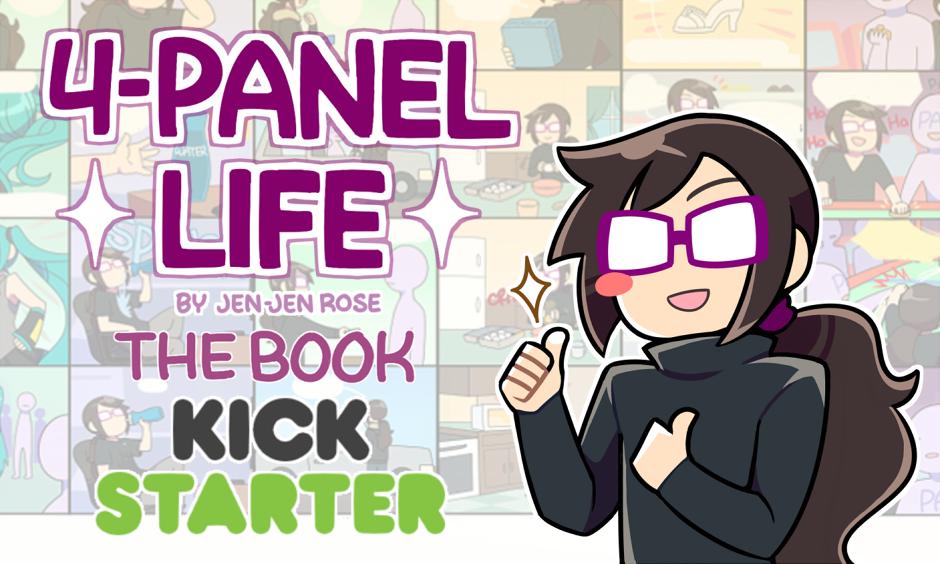 4-Panel Life Kickstarter! by Jen-Jen-Rose