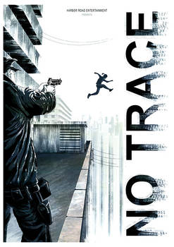 No Trace movie poster - Harbor Road Entertainment