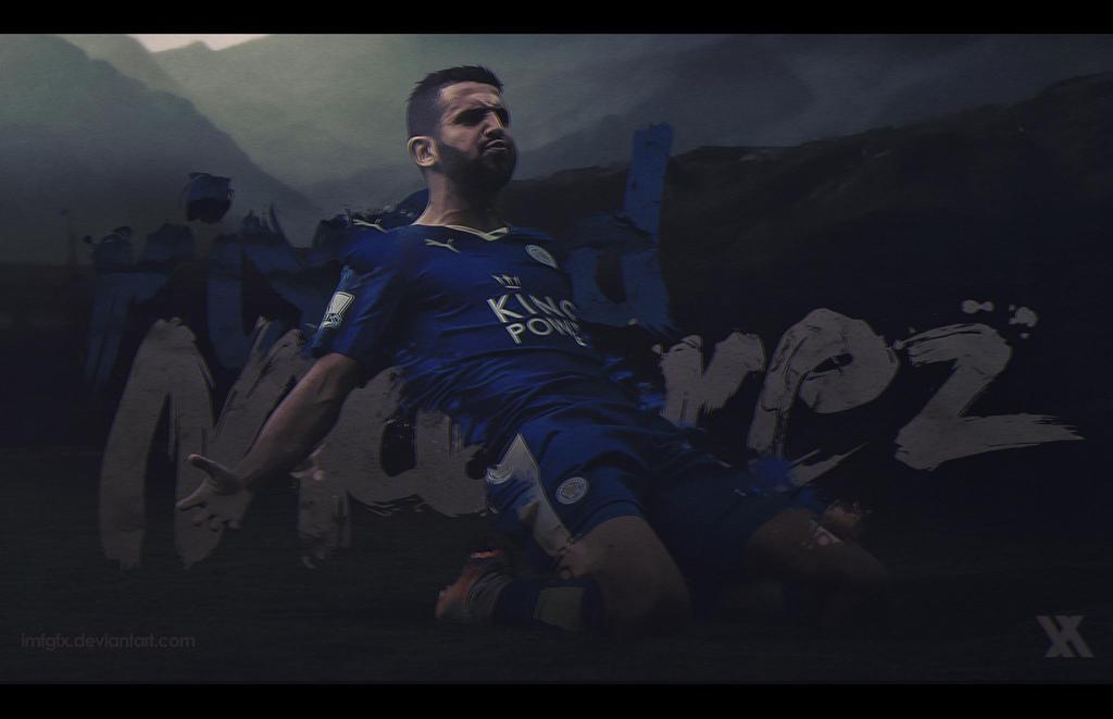 Riyad Mahrez Leicester City Wallpaper By ImfGFX On DeviantArt