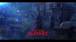 Night of the Slayers