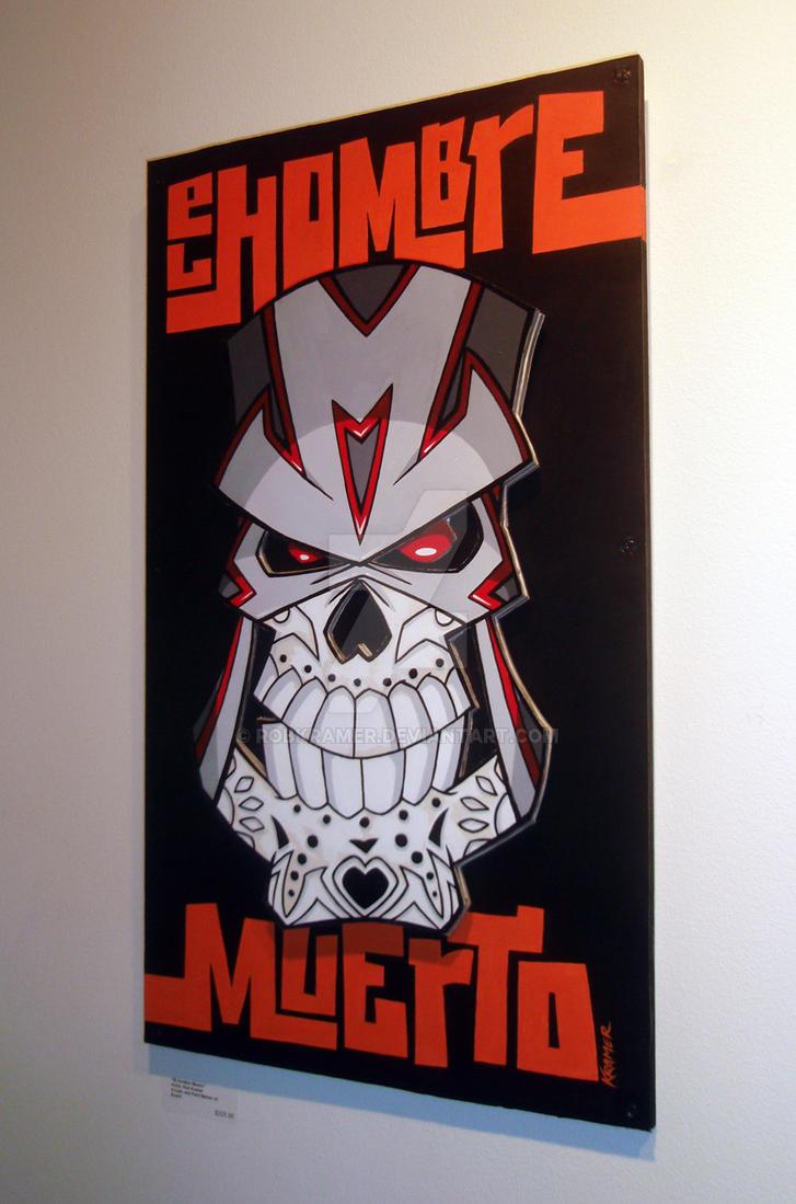 El Hombre Muerto by RobKramer