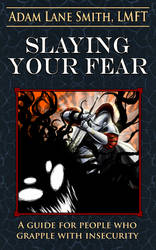 Book Cover: Slaying your Fear