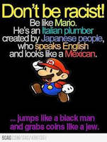 don't be racist be mario by shadic227