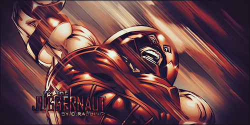 Ausias se presenta - Página 2 I__m_the_juggernaut_signature_by_rabling_arts-d5701jr