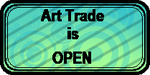 ART TRADE is OPEN (art status stamp) by gigifeh