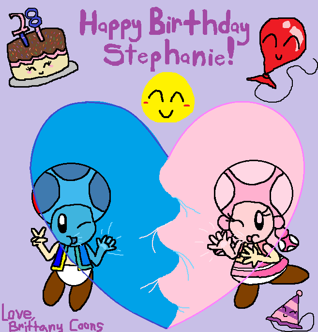 Happy Birthday Stephanie By BrittanyKitty2010 On DeviantArt