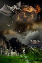 World On Fire by MataHari22