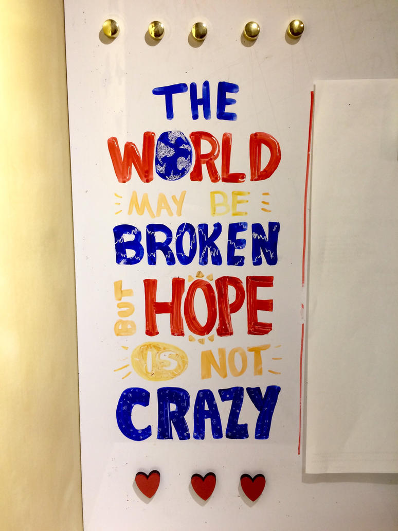 Hope isn't crazy - Typography  by Ladybug-17