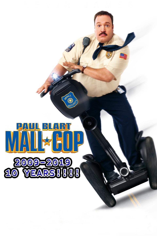 Paul Blart Mall Cop 2009 2019 By Michaelryanmoss On Deviantart