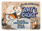 Amys Choice by MrPacinoHead