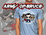 ARMY OF BRUCE by MrPacinoHead