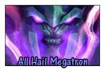 All Hail Megatron by GeminiGirl83