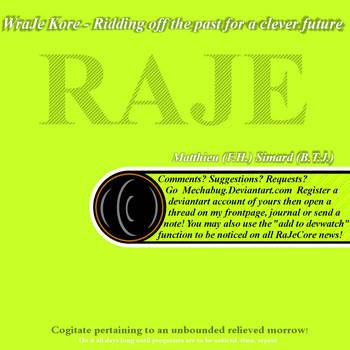 RaJeCore ridding off the past by dijimucks