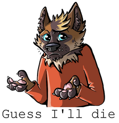 I guess I'll die by circuitRx