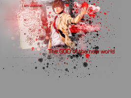 Light Yagami - I am Justice, I am God.