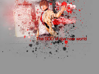 Light Yagami - I am Justice, I am God. by Crimson-Truth