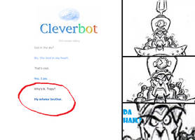 Tropy Reaction To Cleverbot by HadleyFox