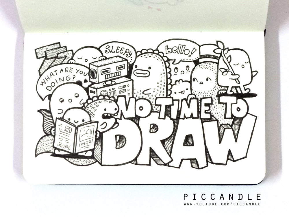 Doodle - NO TIME TO DRAW by PicCandle on DeviantArt