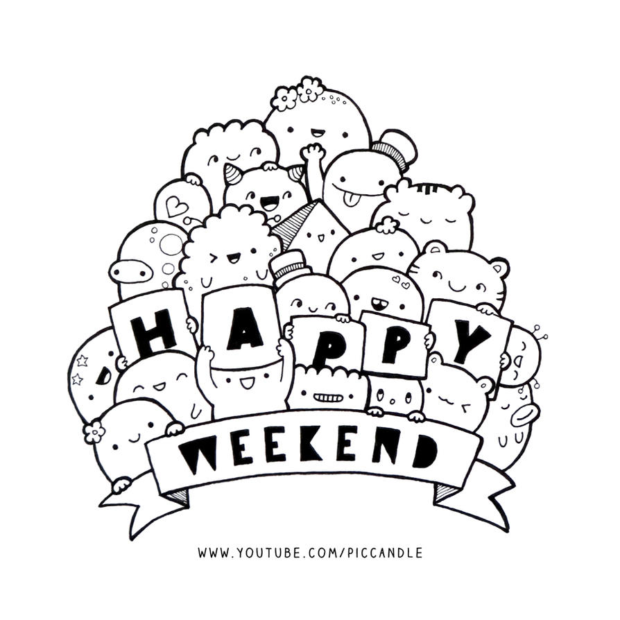 Doodle - Happy Weekend by PicCandle on DeviantArt