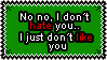 I do not like you by OkeOni