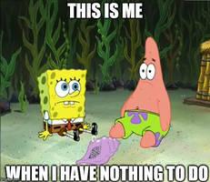 Spongebob Nothing Meme: Nothing to do by G-Strike251