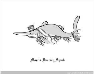 Morris Dancing Shark