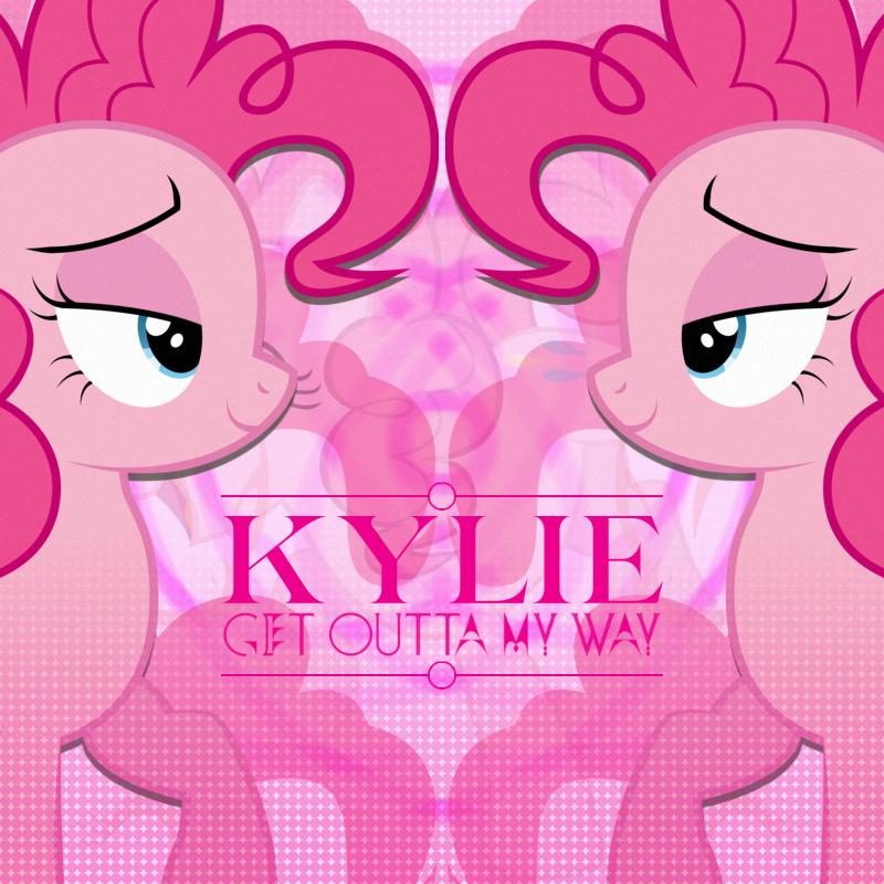 Kylie Minogue - Get Outta My Way (Pinkie Pie) by AdrianImpalaMata