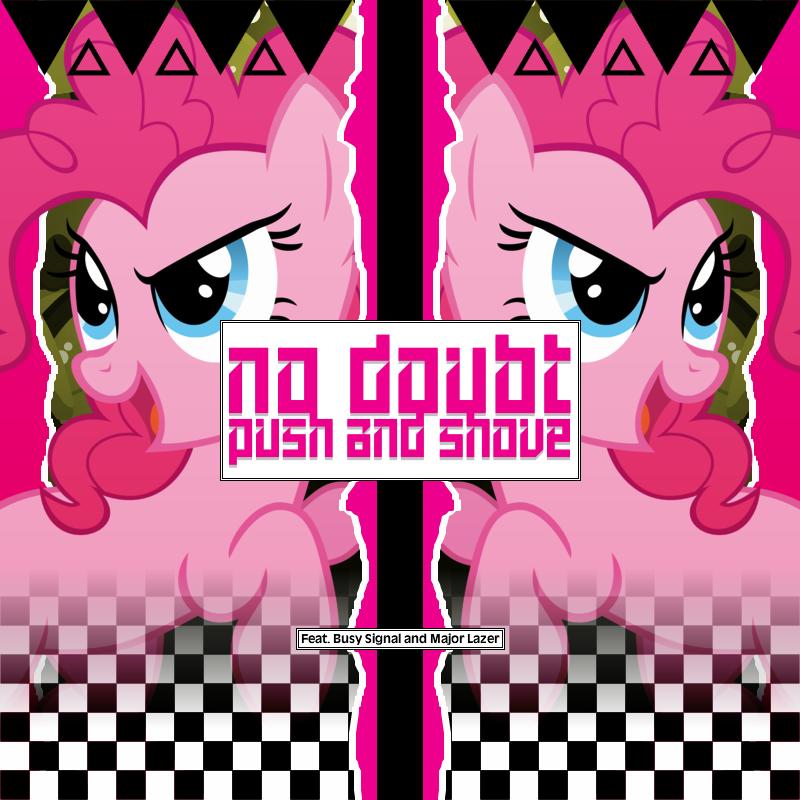 No Doubt / Busy Signal - Push and Shove (Pinkie) by AdrianImpalaMata
