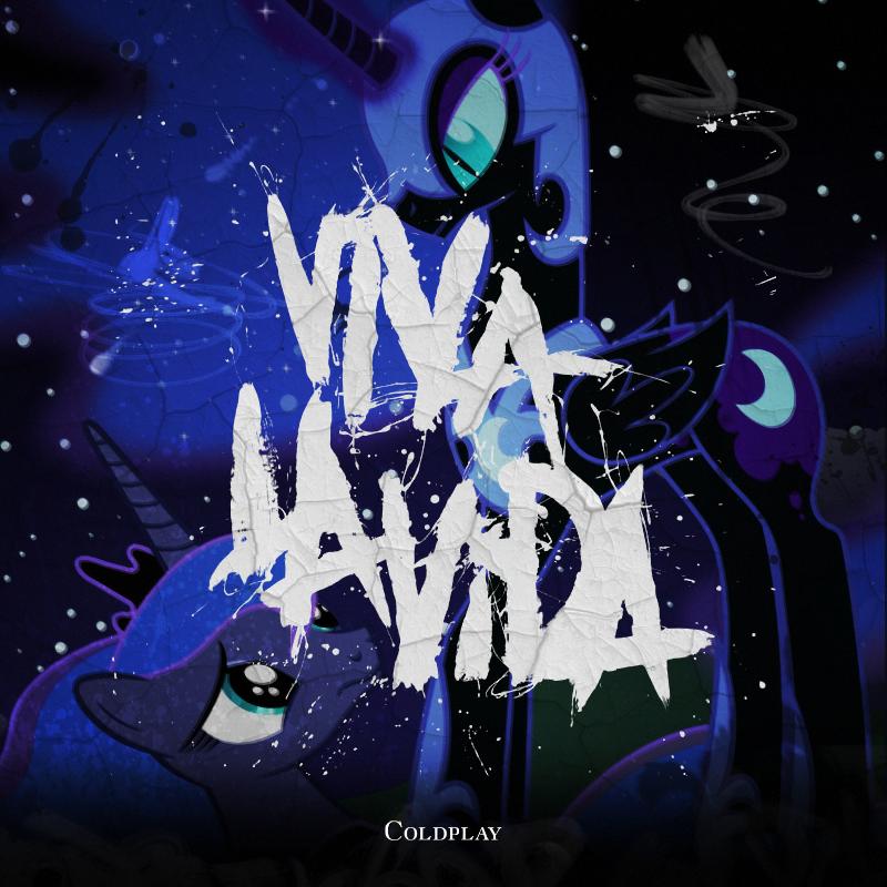 Coldplay - Viva la Vida (Luna / Nightmare Moon) by AdrianImpalaMata